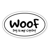 WOOF - Dog is My Copilot - Oval Bumper Stickers