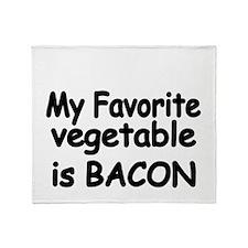 MY FAVORITE VEGETABLE IS BACON Throw Blanket
