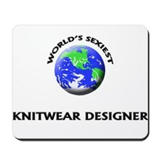 World's Sexiest Knitwear Designer Mousepad