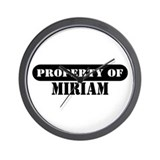 Property of Miriam Wall Clock