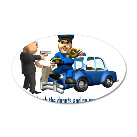 But Cops Love Donuts 35x21 Oval Wall Decal