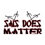 Sais Does Matter 35x21 Wall Decal