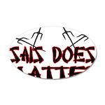 Sais Does Matter 35x21 Oval Wall Decal