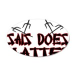 Sais Does Matter 20x12 Oval Wall Decal