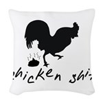 Chicken Shit Woven Throw Pillow