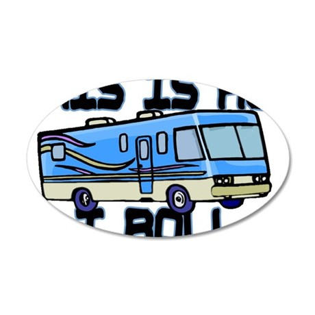 How I Roll RV 35x21 Oval Wall Decal