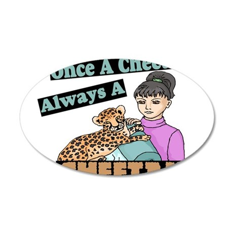 Once A Cheetah 20x12 Oval Wall Decal