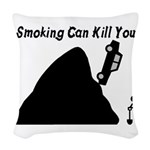 Smoking Can Kill You Woven Throw Pillow