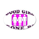 Good Girl Gone Bi 35x21 Oval Wall Decal