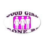 Good Girl Gone Bi 20x12 Oval Wall Decal