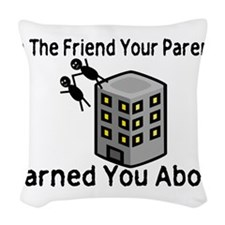 Parents Warned You Woven Throw Pillow