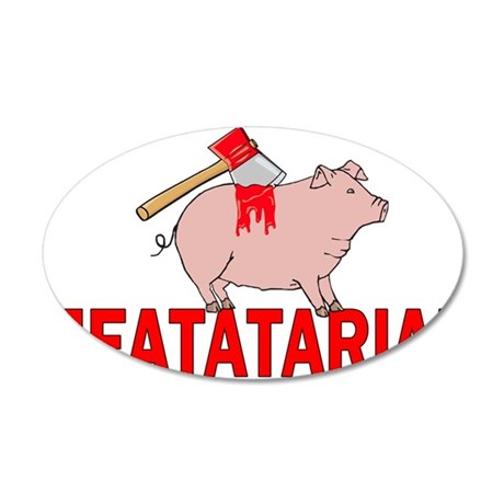 Meatatarian 35x21 Oval Wall Decal