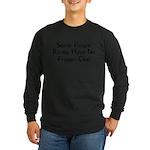 No Friggin Clue Long Sleeve Dark T-Shirt