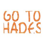 Go To Hades 35x21 Wall Decal