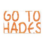 Go To Hades 20x12 Wall Decal