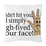 High Fived Face Woven Throw Pillow