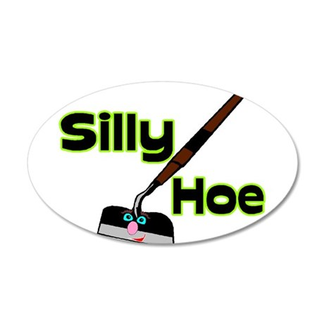 Silly Hoe 20x12 Oval Wall Decal