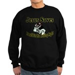 Jesus Saves Sweatshirt (dark)