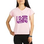 Flirty Flasher Performance Dry T-Shirt