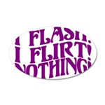 Flirty Flasher 35x21 Oval Wall Decal