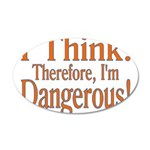 I Think! 35x21 Oval Wall Decal