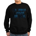 Love The 80's Sweatshirt (dark)