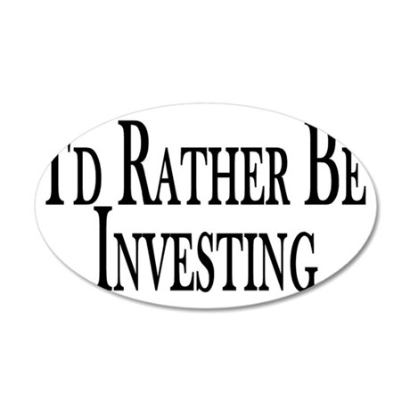 Rather Be Investing 20x12 Oval Wall Decal