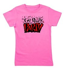 Get Ready To Party Girl's Tee