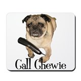 Call on Chewie Mouse Pad