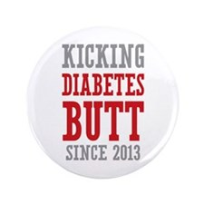 "Diabetes Butt Since 2013 3.5"" Button (100 pack)"
