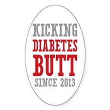 Diabetes Butt Since 2013 Bumper Stickers