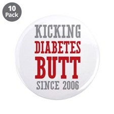"Diabetes Butt Since 2006 3.5"" Button (10 pack)"