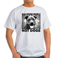 """Ban Stupid People..."" T-Shirt"