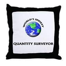 World's Sexiest Quantity Surveyor Throw Pillow