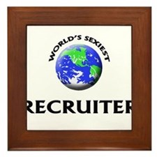 World's Sexiest Recruiter Framed Tile