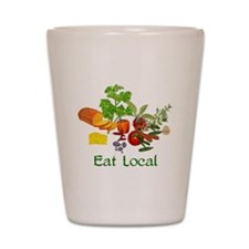 Eat Local Grown Produce Shot Glass