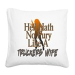 Hell Hath No Fury - Trucker's Wife Square Canvas P