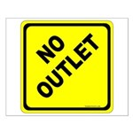 No Outlet Sign Small Poster