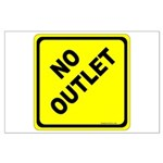 No Outlet Sign Large Poster