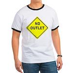 No Outlet Sign Ringer T