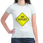 No Outlet Sign Jr. Ringer T-Shirt