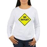 No Outlet Sign Women's Long Sleeve T-Shirt