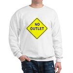 No Outlet Sign Sweatshirt