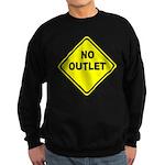 No Outlet Sign Sweatshirt (dark)