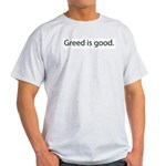 Gordon Gecko Greed is Good Ash Grey T-Shirt
