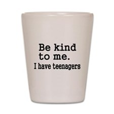 Be kind to me Shot Glass