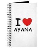 I love Ayana Journal