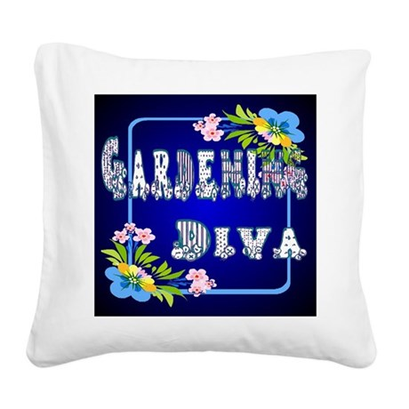 Gardening Diva Square Canvas Pillow
