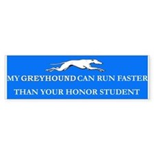 Greyhound/Honor Student Bumper Bumper Sticker