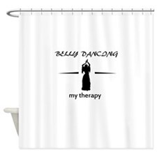 Belly Dancing my therapy designs Shower Curtain